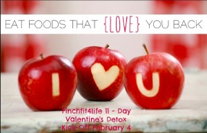 Register for the Finchfit4life Valentine's Day Detox!